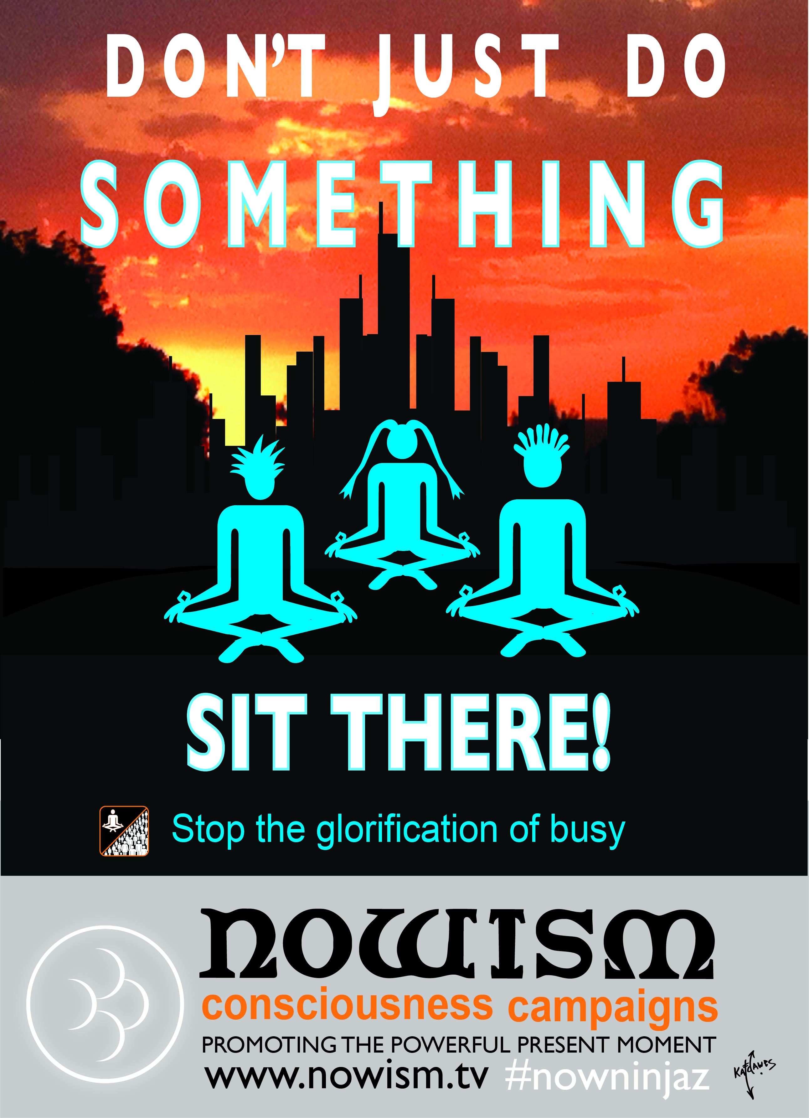 Dont just do something- sit there! 2016.jpg